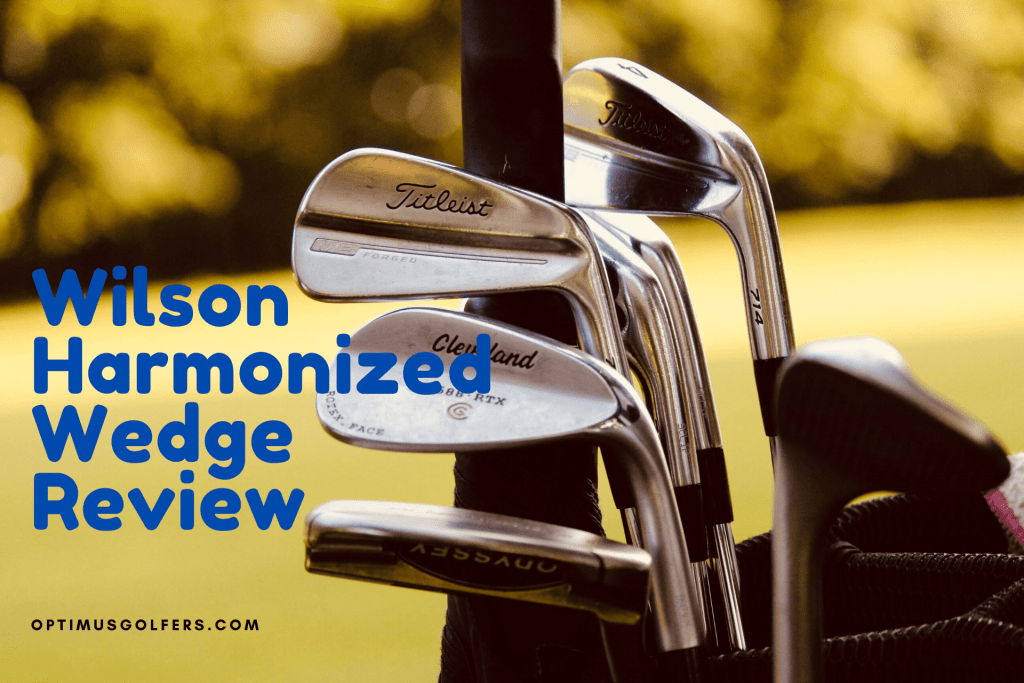 Wilson Harmonized Wedge Review